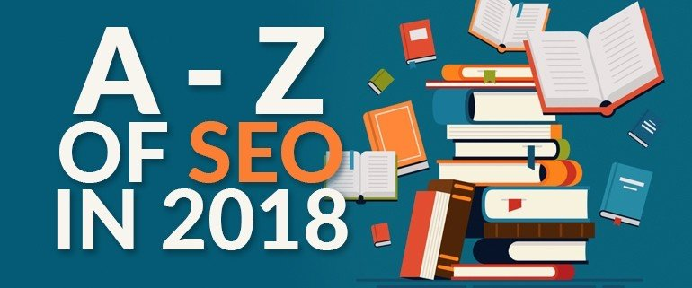 A-Z of SEO in 2018